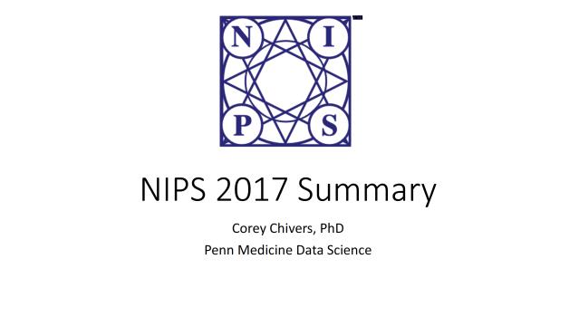 NIPS 2017 Summary